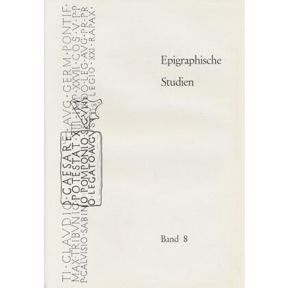 Epigraphische Studien, Band 8 - Sammelband