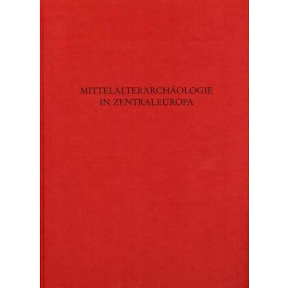 Mittelalterarchäologie in Zentraleuropa