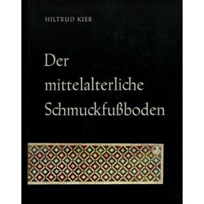 Der Mittelalterliche Schmuckfußboden