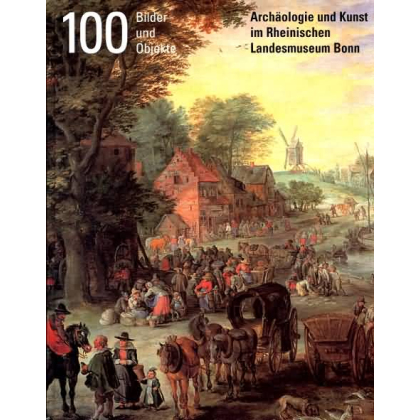 100 Bilder und Objekte. Archäologische Kunst