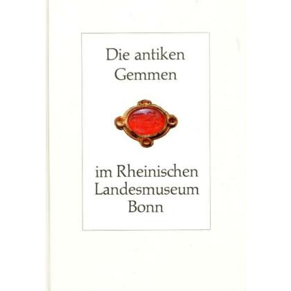 Die antiken Gemmen im Rheinischen Landesmuseum Bonn