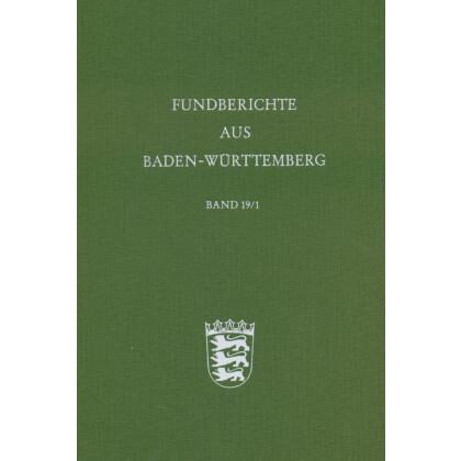 Fundberichte aus Baden-Württemberg, Band 19,1 und 19,2 - 1994