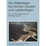Die Wallanlagen bei Kirchen-Hausen und Leipferdingen