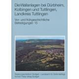 Die Wallanlagen bei Dürbheim Burghalde, Kolbingen...