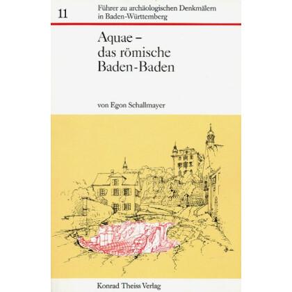 Aquae - das römische Baden-Baden