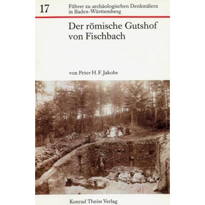 Der römische Gutshof von Fischbach