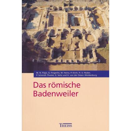 Das römische Badenweiler, mit einem Beitrag zur Burg Baden