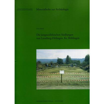 Die jungneolithischen Siedlungen von Leonberg-Höfingen, Kr. Böblingen