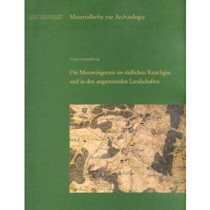 Die Merowingerzeit im südlichen Kraichgau und in den angrenzenden Landschaften