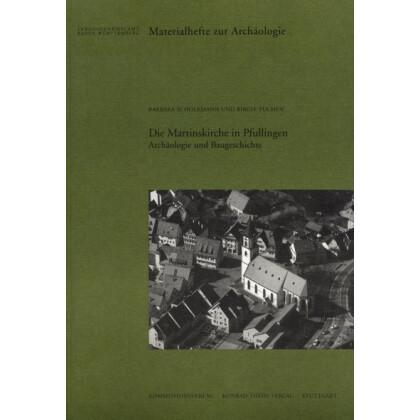 Die Martinskirche in Pfullingen - Archäologie und Baugeschichte