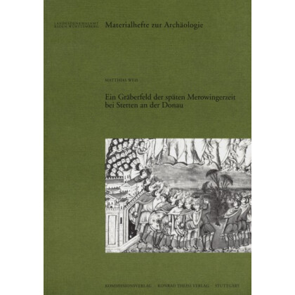 Das Gräberfeld der späten Merowingerzeit bei Stetten an der Donau