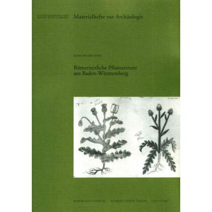 Römerzeitliche Pflanzenreste aus Baden-Württemberg