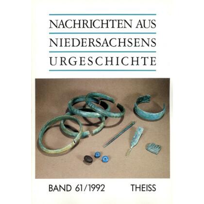 Nachrichten aus Niedersachsens Urgeschichte Band 61