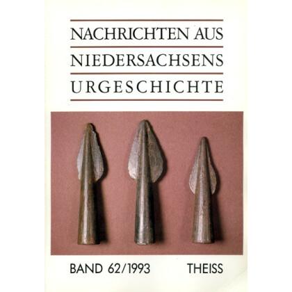 Nachrichten aus Niedersachsens Urgeschichte Band 62