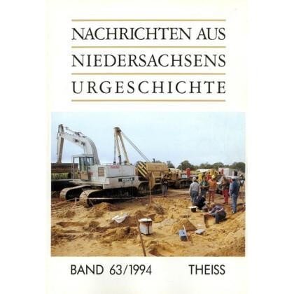 Nachrichten aus Niedersachsens Urgeschichte Band 63