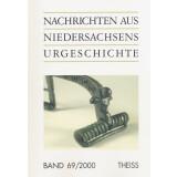 Nachrichten aus Niedersachsens Urgeschichte Band 69