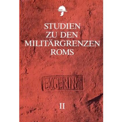 Studien zu den Militärgrenzen Roms II. Vorträge des 10. Internationalen Limeskongresses in der Germania Inferior