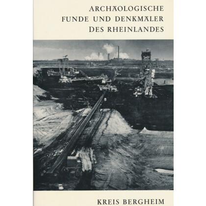 Archäologische Funde und Denkmale des Rheinlandes - Kreis Bergheim