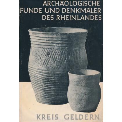Archäologische Funde und Denkmale des Rheinlandes - Kreis Geldern