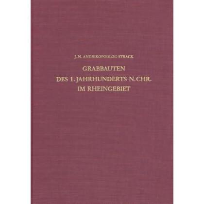 Grabbauten des 1. Jahrhunderts n. Chr. im Rheinland