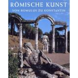 Römische Kunst von Romulus zu Konstantin