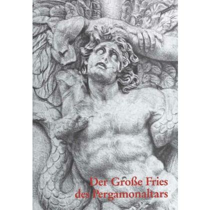 Der Große Fries des Pergamonaltars
