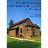 Die Einhards-Basilika in Steinbach bei Michelstadt im Odenwald
