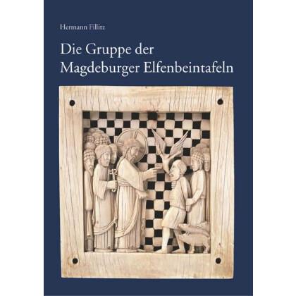 Fillitz, Hermann: Die Gruppe der Magdeburger Elfenbeintafeln.