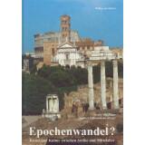 Epochenwandel? Kunst und Kultur zwischen Antike und Mittelalter