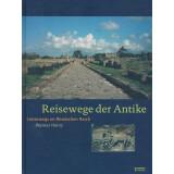 Reisewege der Antike - Unterwegs im Römischen Reich