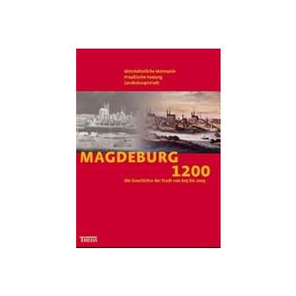 Magdeburg 1200 - Mittelalterliche Metropole, Preußische Festung