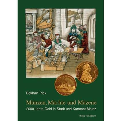 Münzen, Mächte und Mäzene - 2000 Jahre Geld in Stadt und Kurstaat Mainz