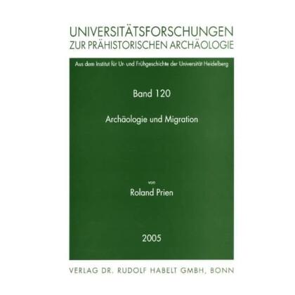 Archäologie und Migration. Vergleichende Studien zur archäologischen Nachweisbarkeit von Migrationsbewegungen