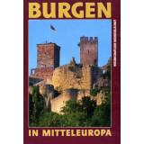 Burgen in Mitteleuropa - Ein Handbuch. 2 Bände