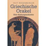 Griechische Orakel - Eine Kulturgeschichte