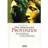Die römischen Provinzen - Eine Einführung in...