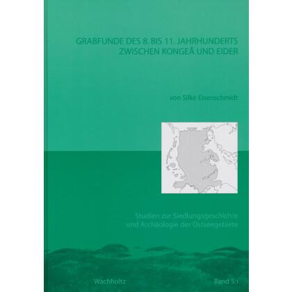 Grabfunde des 8. bis 11. Jhs. zwischen Kongea und Eider. 2 Bände