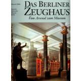 Das Berliner Zeughaus - Vom Arsenal zum Museum