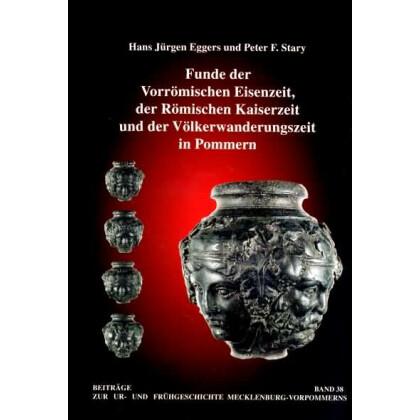 Funde der Vorrömischen Eisenzeit - der Römischen Kaiserzeit und der Völkerwanderungszeit in Pommern