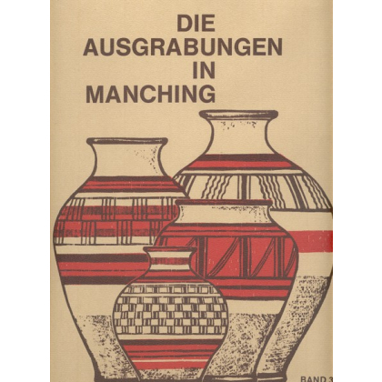Die bemalte Spätlatene - Keramik in Manching