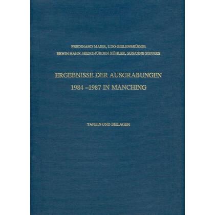 Ergebnisse der Ausgrabungen 1984-1987 in Manching. 2 Bände