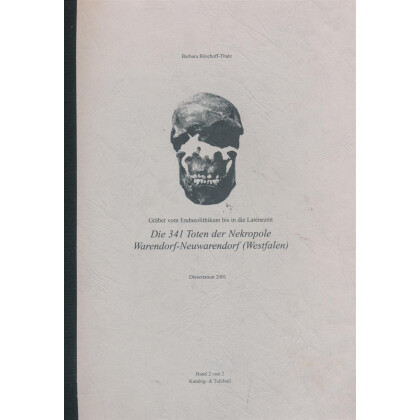 Die 341 Toten der Nekropole Warendorf-Neuwarendorf Westfalen