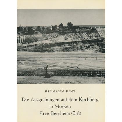 Die Ausgrabungen auf dem Kirchberg in Morken Kreis Bergheim (Erft). Von der Steinzeit bis ins Mittelalter