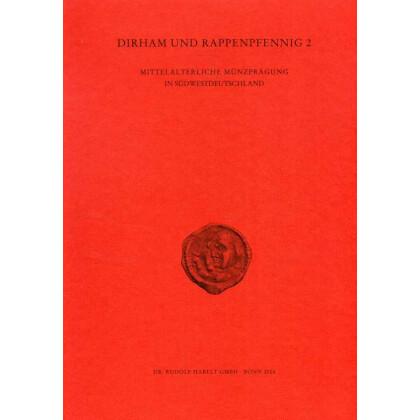 Dirham und Rappenpfennig 2. Mittelalterliche Münzprägung in Südwestdeutschland