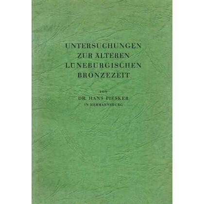 Untersuchungen zur älteren Lüneburgischen Bronzezeit