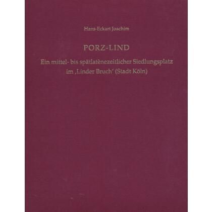Porz-Lind. Ein mittel- bis spätatènezeitlicher Siedlungsplatz im Linder Bruch Stadt Köln