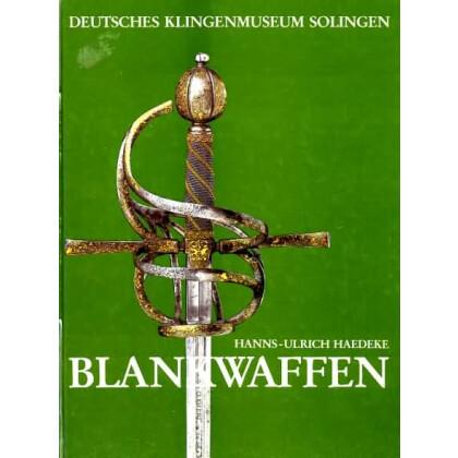 Blankwaffen - Deutsches Klingenmuseum Solingen