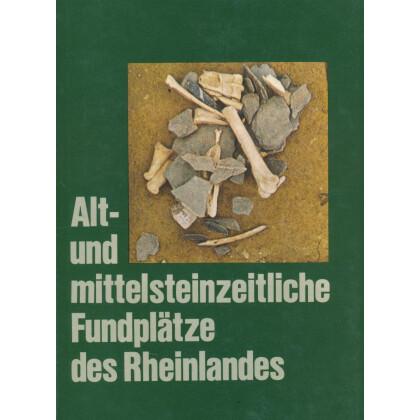 Alt- und mittelsteinzeitliche Fundplätze des Rheinlandes
