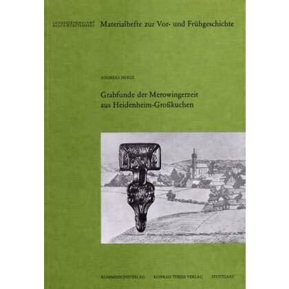 Grabfunde der Merowingerzeit aus Heidenheim Großkuchen