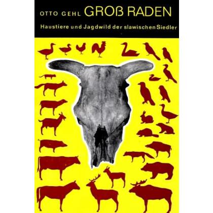 Groß Raden - Haustiere und Jagdwild der slawischen Siedlung